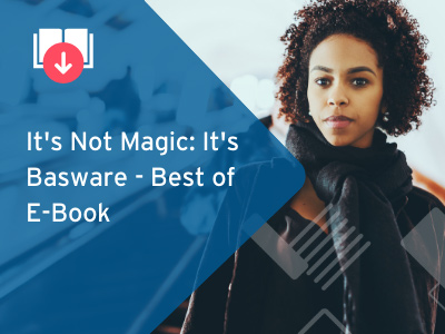 It's Not Magic: It's Basware - Best of E-Book