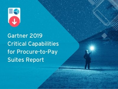 Gartner 2019 Critical Capabilities for Procure-to-Pay Suites Report