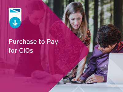 Purchase to Pay for CIOs