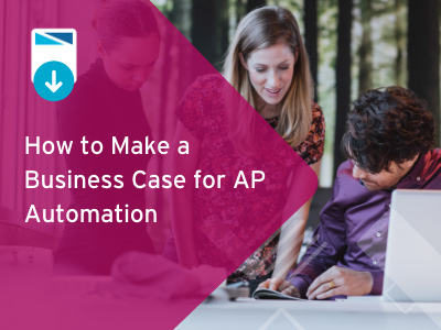 How to make a business case - AP automation