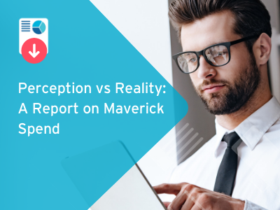 Perception vs Reality: A Report on Maverick Spend