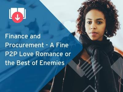 Finance and Procurement - A Fine P2P Love Romance or the Best of Enemies