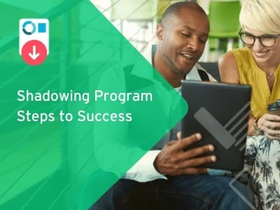 Shadowing Program Steps to Success