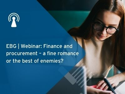 EBG | Webinar: Finance and procurement – a fine romance or the best of enemies?