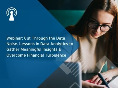 Webinar: Cut Through the Data Noise. Lessons in Data Analytics to Gather Meaningful Insights & Overc