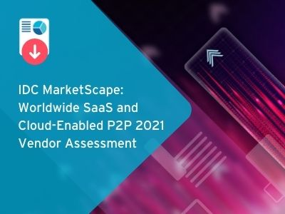 IDC MarketScape: Worldwide SaaS and Cloud-Enabled P2P 2021 Vendor Assessment