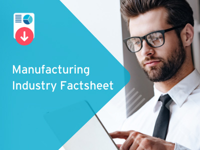 Manufacturing Industry Factsheet