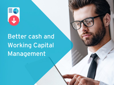 Better cash and Working Capital Management
